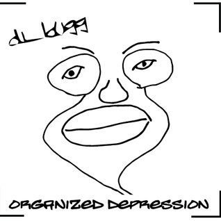 dj_bugg - Organized Depression