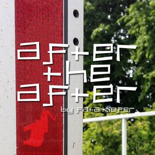 After the After ep. 78 by Fata Kiefer