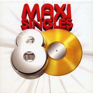 Maxi Singles 80 - Vol 1 (Rare 80's 12Inches) - Part 1