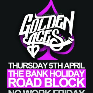 Golden Aces, Thursday 5th April @ Club 56, Muswell Hill - House Mix Dynamic Duo