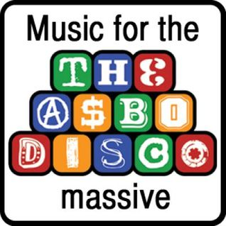The ASBO Disco Ft.Gardna - The Big Bad SoundSystem Mix