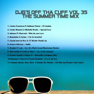DJG's Off Tha Cuff VOL35 (SUMMER TIME MIX)