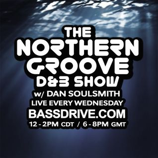 Northern Groove Show [2016.05.25] Dan Soulsmith on BassDrive