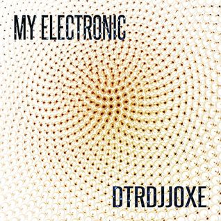 My Techno My Electronic Ep Dtrdjjoxe AMAdea Music Release 16.Jan.2015