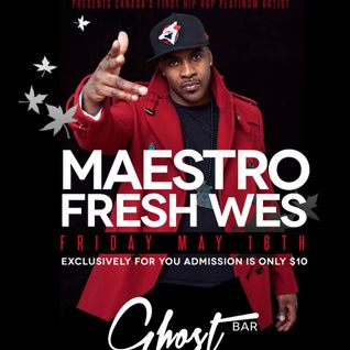 MAESTRO FRESH-WES LIVE inside GHOST BAR #ExclusivelyYours #NxtUp