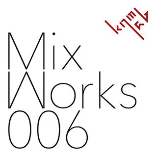 Mix Works 006