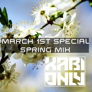 XABI ONLY - MARCH 1ST - SPECIAL SPRING MIX (01-03-2012)