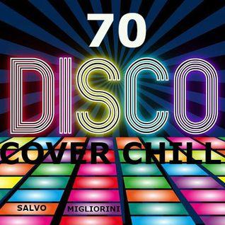 70 Disco Cover Chill by Salvo Migliorini