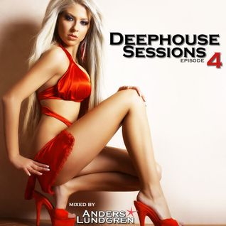 Deephouse Sessions 04