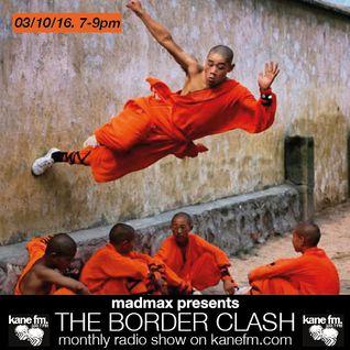 The Border Clash Show #35 on Kane FM 03/10/16