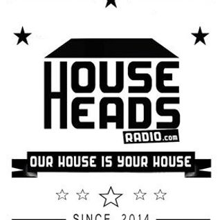 Music Sounds Better with House - Househeads Radio 10-09-16