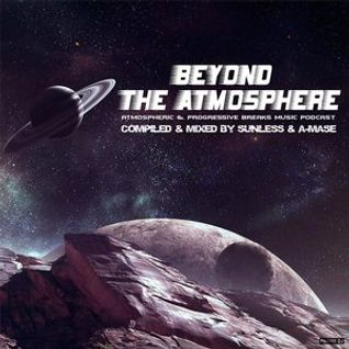 * BEYOND THE ATMOSPHERE # 001 *
