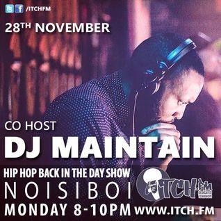 NOISIBOI - Hiphopbackintheday Show 48 - DJ Maintain