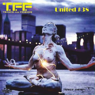 UNITED by T.F.F. - EP. 38 - Feb. 2016