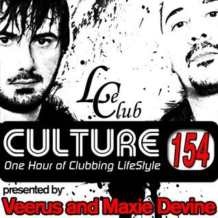 Le Club Culture Radio Show 154 (Veerus & Maxie Devine)