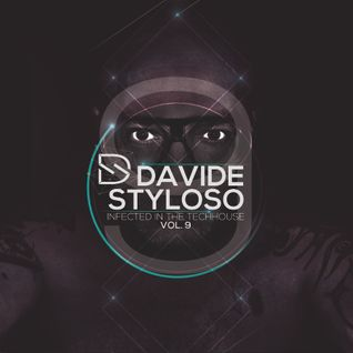 Davide Styloso - Infected The House Vol.09