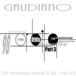 Orbita '98 13th Anniversary (Special Dj Set) Part 3