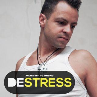 DESTRESS # 1 by DJ Bruno