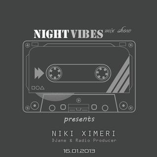 NIGHT VIBES Mix Show, 16.01 Guestmix Niki Ximeri