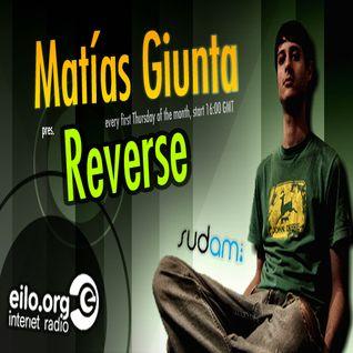 Reverse 035 - Matt G. AKA Matías Giunta (FINAL SHOW)