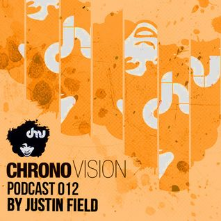 Chronovision Ibiza Pod 012 feat. Justin Field /// Presented by K.O. (Chicago, US)