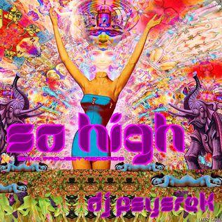 PsySrek Mix - So High (Maninkari Crew ~ 17-06-2010)