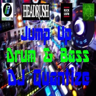 DJ Quantize - Jump Up Drum & Bass - May 18th 2014