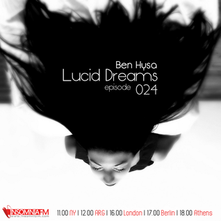 Lucid Dreams 024 [Jun 2013] on InsomniaFM