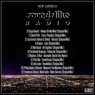 Trent Cantrelle - Sounds Like Radio #22