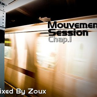 Mouvement Session Chap.1 Mixed By Zoux