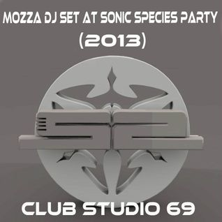 Mozza - DJ Set at Sonic Species Party (2013)