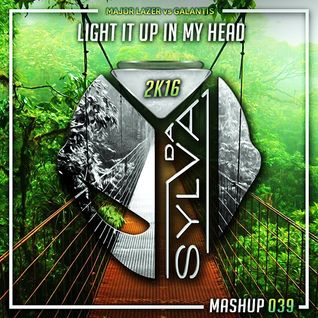Major Lazer Vs Galantis - Light It Up In My Head (Da Sylva Mashup)