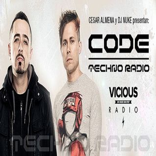 Nuke & Cesar Almena & DJ Murphy  -  CODE Techno Radio 005 (Live Recordings) on Vicious Radio  - 14