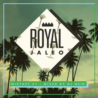 ROYAL JALEO mixtape #01