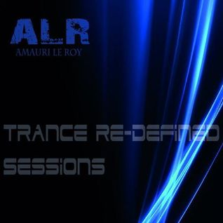Trance Re-Defined Sessions 013 (1st Anniversary)