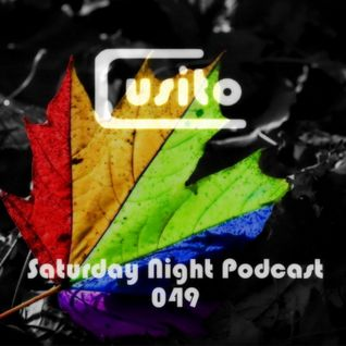 Cusito - Saturday Night Podcast 049 (08-12-2012)