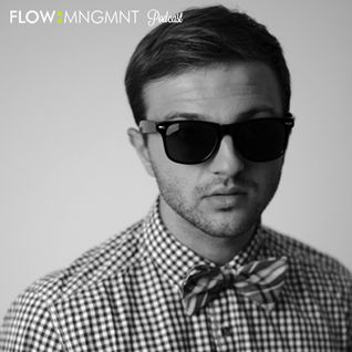 FLOW MNGMNT Podcast 047 with Alex Ranerro