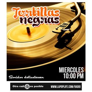 Tortillas Negras #6