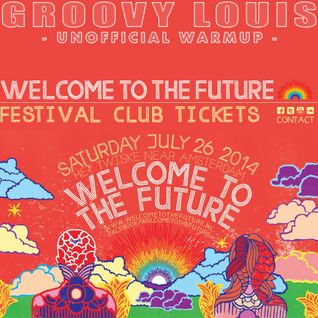 Welcome To The Future 2014 - unofficial warmup -