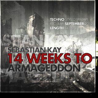 Sebastian Kay - 14 Weeks to Armageddon (rec. 16.09.2012)