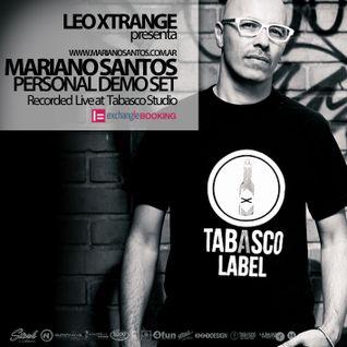 LEO XTRANGE presenta MARIANO SANTOS @ PERSONAL DEMO SET