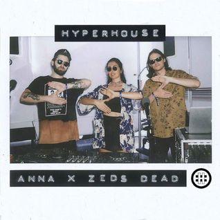 Zeds Dead Anna Lunoe Presents: HYPERHOUSE on Beats1 at HARD Summer 2016