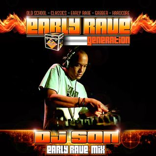 EARLY RAVE GENERATION MIX BY DJ SON