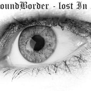 SoundBorder060 - lost in ...