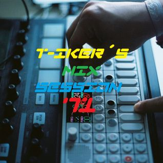 T-iker´s Mix Session 71