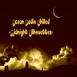 "Ocean Radio Chilled ""Midnight Silhouettes"" (2-2-14)"