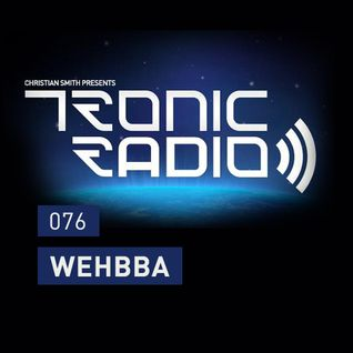 Tronic Podcast 076 with Wehbba