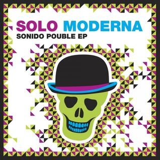 #73: Sonido Pouble (mixed by Solo Moderna)