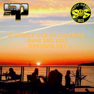 Strictly OldSkool Ibiza Kanya Opening Set