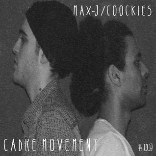 #003 - Max J & Coockies